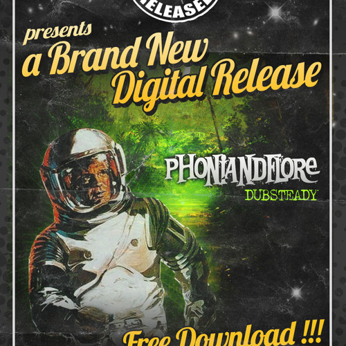 FRENCH DUB RELEASED/PhOniAndFlOrE - DUBSTEADY...PREVIEW...OUT NOW ...