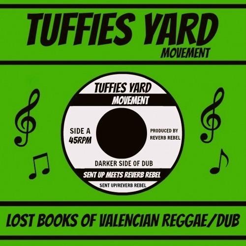 Sent Up Meets Reverb Rebel-Darker Side of Dub (Lost Books of Valencian Reggae/Dub)TFYARD 04