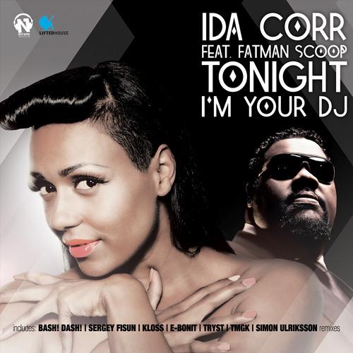 Ida Corr ft Fatman Scoop - Tonight  I'm Your Dj (Bash! Dash! Rmx)