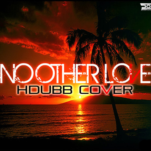 No Other Love - Common Kings (HDUBB Cover)
