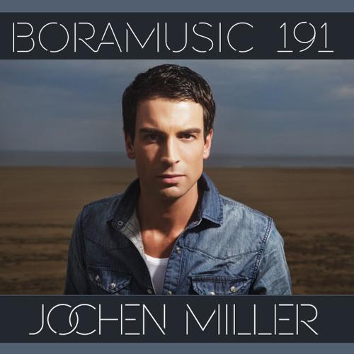 BoraMusic FM 191 > Jochen Miller