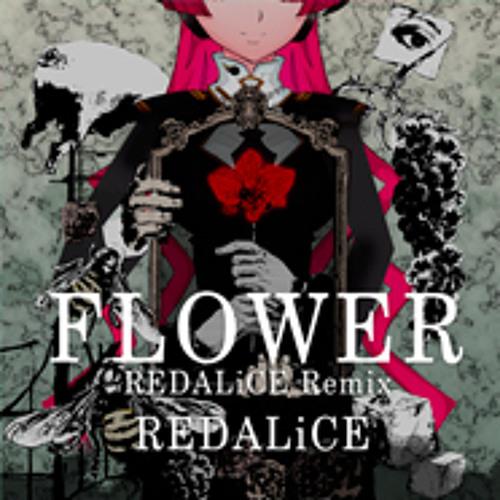 REDALiCE - FLOWER (REDALiCE Remix)
