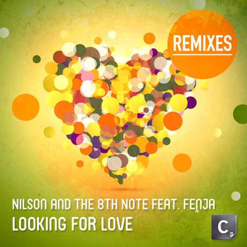 Nilson & The 8th Note ft. Fenja - Looking For Love (Mike Perry Remix)