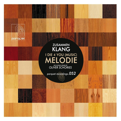 zusammenklang - melodie (oliver schories remix - cut) / parquet recordings