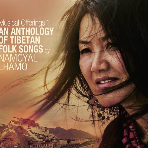 Namgyal Lhamo - An anthology of Tibetan folksongs