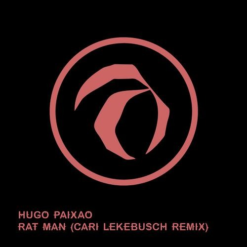 Rat Man - Hugo Paixao - Original Mix (Check out Cari Lekebusch Remix on beatport)