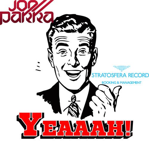 Joe Parra - Yeaaah! (Original Mix)