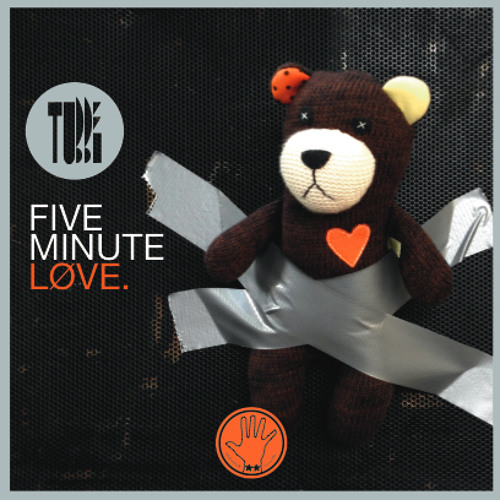 TUBBE - 5 Minute Love