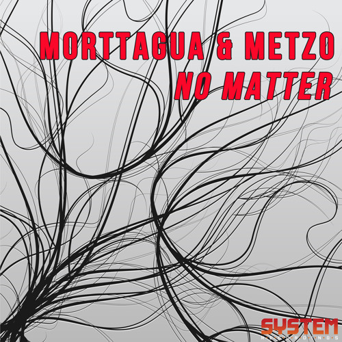 Morttagua feat. Metzo - No Matter (Alternate Mix)
