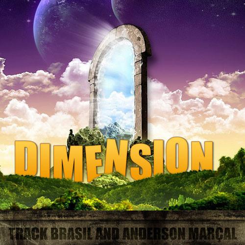 Track Brasil Feat. Anderson Marçal - Dimension (Original Radio)