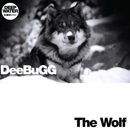 DeeBuGG - The Wolf ( preview )