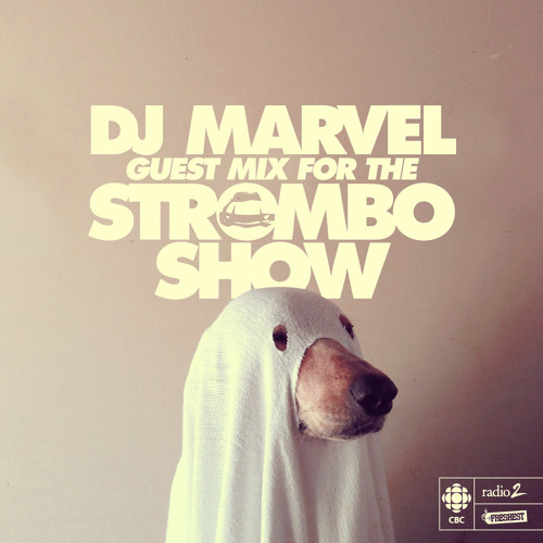 DJ Marvel Guest Mix For The Strombo Show