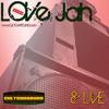 """Love Jah & Live"" - 2011 Mix CD"