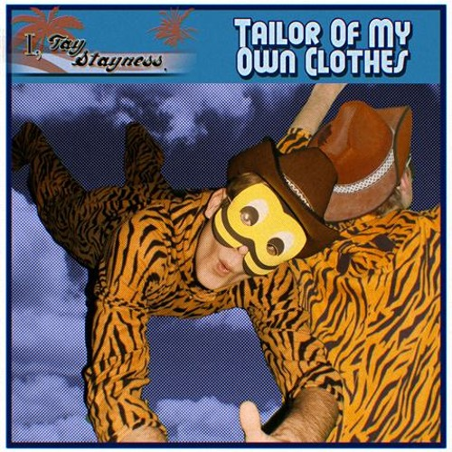 I, Tay Stayness - Tailor Of My Own Clothes (Zebrabottom Remix) [OUT NOW ON BEATPORT]