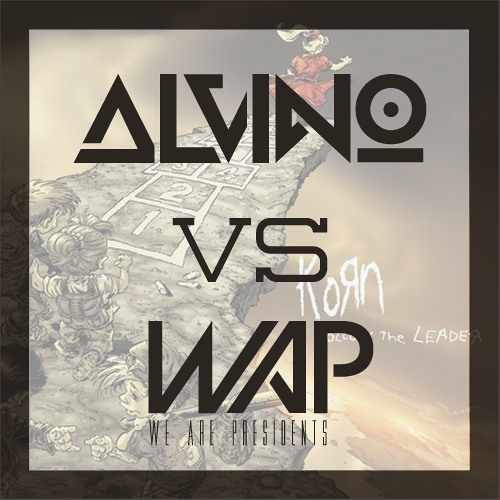 Korn - Freak On a Leash (Alvino vs. WAP Remix) FREE DL