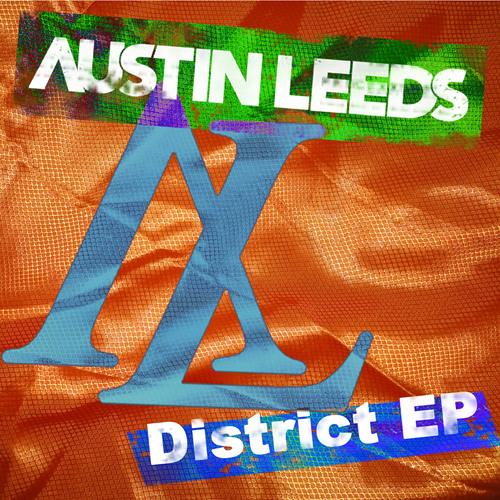 Austin Leeds - District EP (preview)