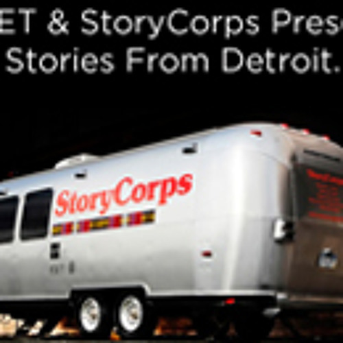 StoryCorps & WDET Present: Stories from Detroit