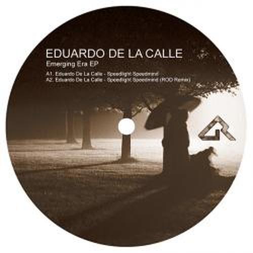 Eduardo De La Calle- Speedlight Speedmind 'ROD Remix' (Dynamic Reflection) PREVIEW