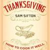 Sam Sifton on Thanksgiving, vegans & stress