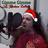 Gimme Gimme (A Christmas Lullaby)