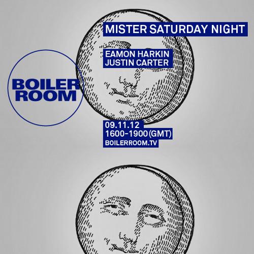 Justin Carter (Mr Saturday Night) 50 min Boiler Room DJ Set