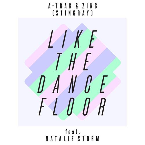 A-Trak & ZINC - Like The Dance Floor (Mikey'Gee & Dtecks Remix)