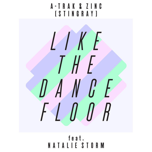 A-Trak & ZINC - Like The Dance Floor (Mikey'Gee & Re'Knoxx Remix)