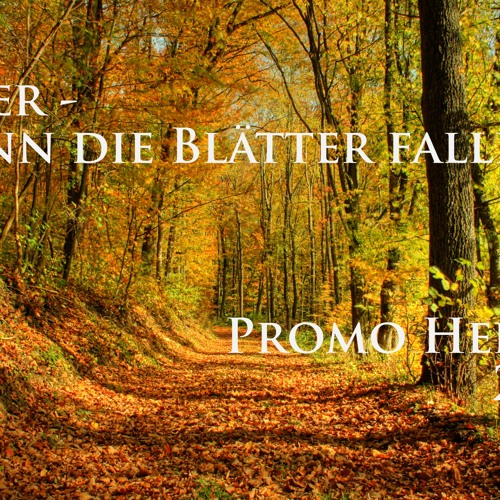 Lexer - Wenn die Blätter fallen (Promo Herbst 2012)