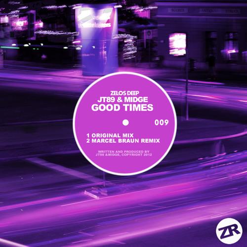 JT89 & Midge - Good Times (Original Mix) *Out Now On Zelos Deep*