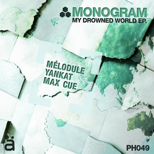 Monogram - My drowned World - Yankat Remix