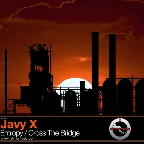 Javy X - Cross The Bridge (Original Mix)