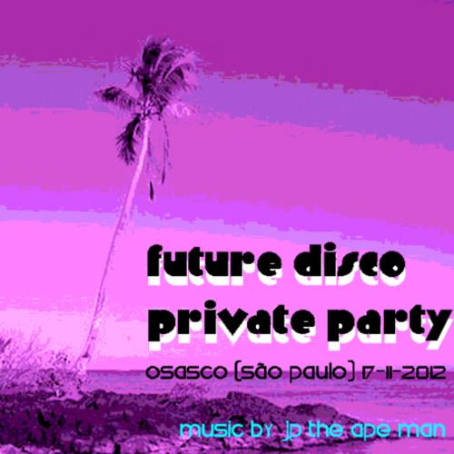 Ape Man - Future Disco Party - Osasco 17-11-2012