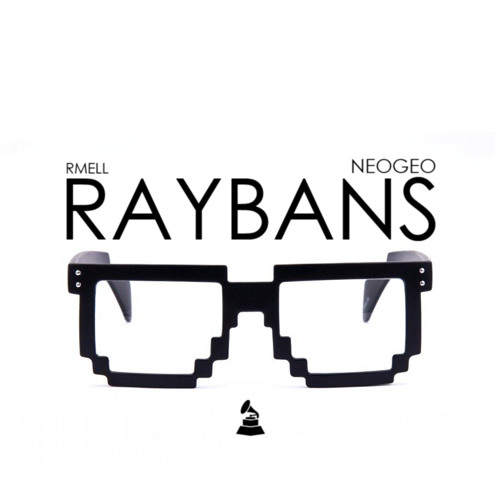 RAYBANS (Ft. Poncho Royyel) [SINGLE VERSION]