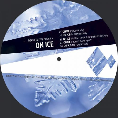 D'Jamency And Oliver X - On Ice (Da Fresh rmx) (Fish Records)