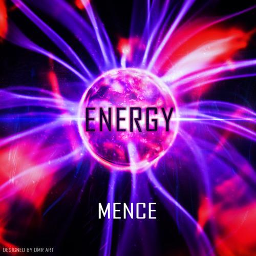 Mence- Energy (Original Mix)