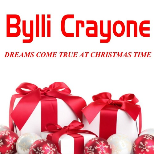 Dreams Come True At Christmas Time (Holiday Mix)