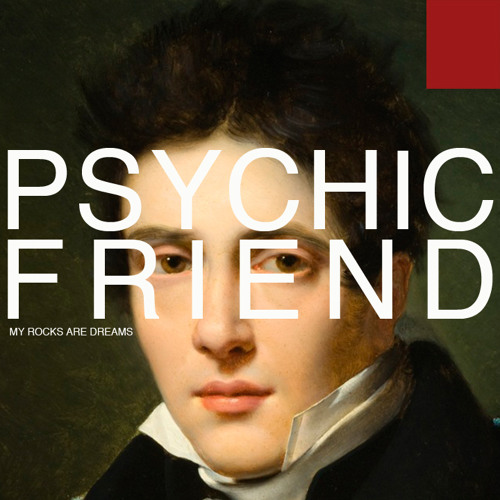 Psychic Friend - Once a Servant