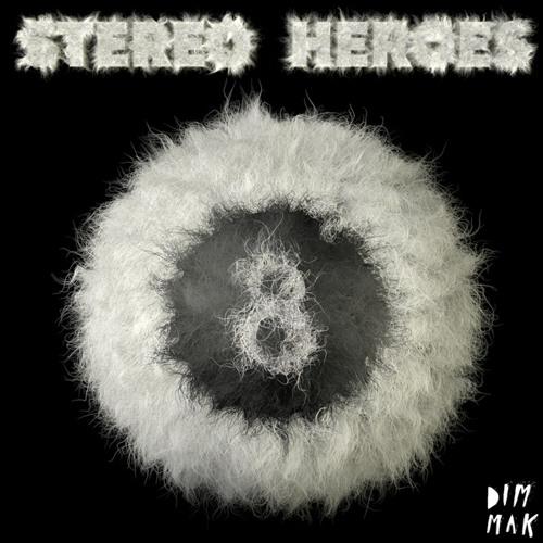 StereoHeroes - Crystal