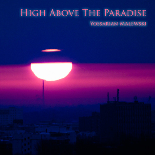 High Above The Paradise – Vision (I)