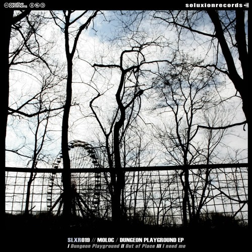 Moloc - Dungeon Playground EP SLXR019 [FREE]