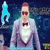 Remix ( Oficial ) PSY Gangnam Style Full Edition-Prod. Deejay SergioDiscplay.mp3