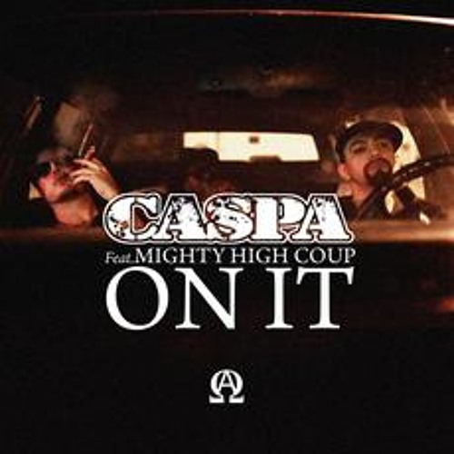 Caspa - On It Feat. Mighty High Coup (Oscar Luweez Remix)