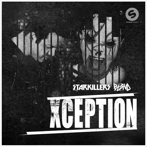 XCEPTION - STARKILLERS & DJ BL3ND