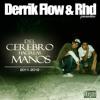 DERRIKFLOW & RHD - I DIGO HE HE ! (re-editado)