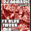 Download Ye Olde Twerk Mix Volume 1 Mp3