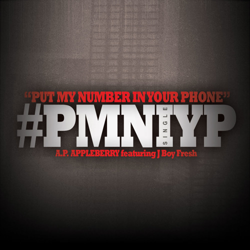 #PMNIYP - Put My Number In Your Phone