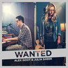 Wanted - Alex Goot & Julia Sheer Cover Lyrics