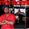 GUDA Mann- My Babe Remix