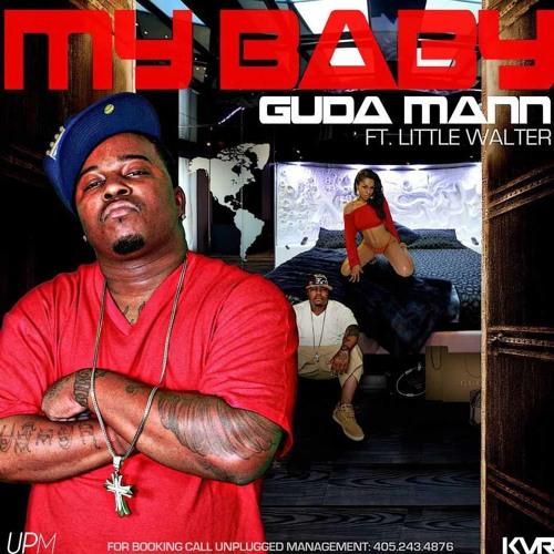 "GUDA Mann- My Babe Remix  ""O-CITY"""