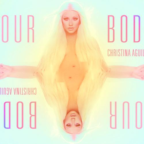 Christina Aguilera - Your Body ( doittwotime remix)